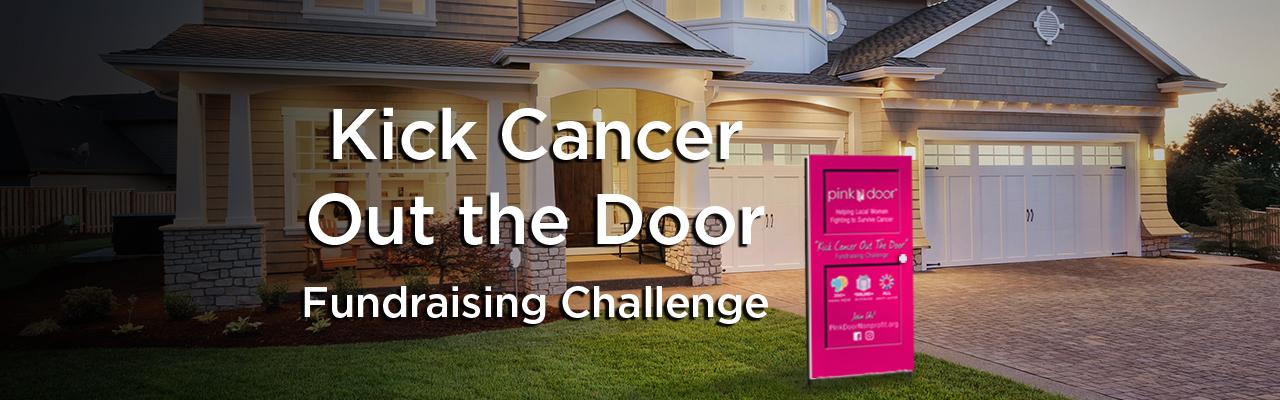 Pink Door Kick Cancer Out the Door fundraising challenge
